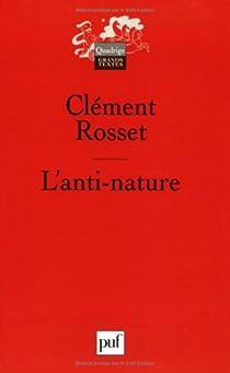 L'anti-nature par Rosset