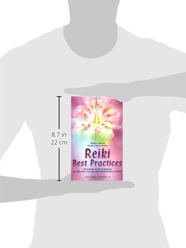 Reiki Best Practices: Wonderful Tools of Healing for the First, Second and Third Degree of Reiki (Shangri-La)