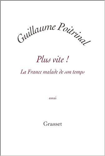 Livre gratuits Plus vite !: La France malade de son temps pdf, epub ebook