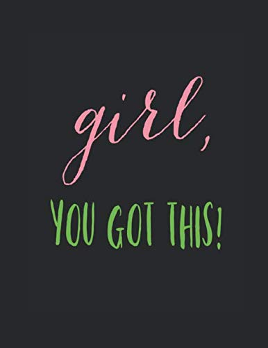 Girl You Got This: AKA Alpha Kappa Alpha Sorority/ Quote/ Novelty/ Gift/ Notebook - Composition Book - Journal 8.5 x 11/120 gray dotted pages with header on each page titled: Alpha Kappa Alpha