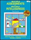 Multiple Assessments for Multiple Intelligences, Bellanca, James A. and Chapman, Carolyn, 0932935729