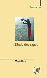 Inde des sages par Michel Hulin