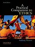 img - for A Practical Companion to Ethics 4th (forth) edition book / textbook / text book
