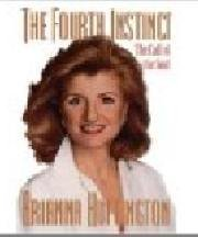 Fourth Instinct: The Call of the Soul by Arianna Huffington (1994-05-10)