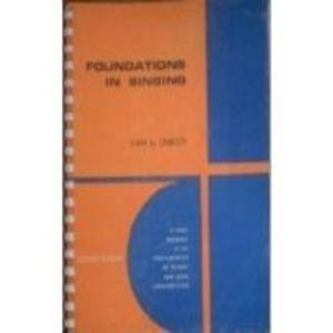 Foundations in singing;: A basic textbook in the fundamentals of technic and song interpretation [by] Van A. Christy (Brown music series)