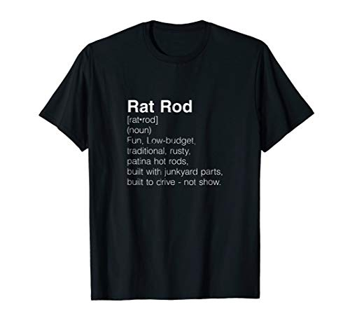 Rat Rod Definition T-shirt -