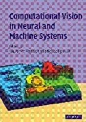 Computational Vision in Neural and Machine Systems
