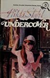 Undercover, Hilda Stahl, 093499837X
