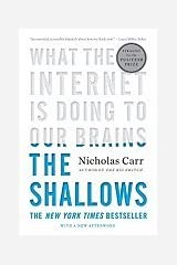The Shallows: What the Internet Is Doing to Our Brains by Carr, Nicholas (2010) Hardcover Unknown Binding