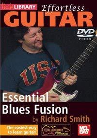 Fusion Blues Guitar - Effortless Guitar - Essential Blues Fusion