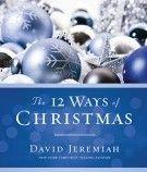 SE: 12 WAYS of CHRISTMAS $5 PROMO - CRS Only, David Jeremiah, 1400388392
