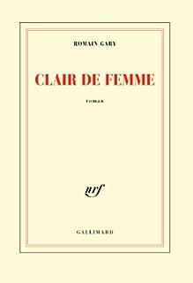 Clair de femme, Gary, Romain