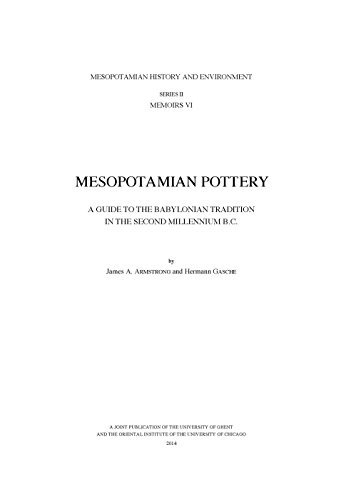 Mesopotamian Pottery: A Guide to the Babylonian Tradition in the Second Millennium B.C. (Mesopotamian History and Enviro