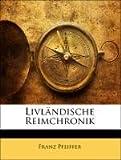 Livländische Reimchronik, Franz Pfeiffer, 1143212045