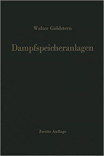 Book Dampfspeicheranlagen: Bau, Berechnung und Betrieb industrieller Wärmespeicher (German Edition)