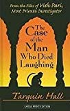The Case of the Man Who Died Laughing, Tarquin Hall, 1410432653