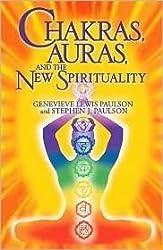 Chakras, Auras, and the New Spirituality