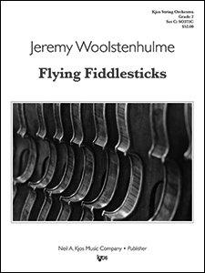 Woolstenhulme, Jeremy - Flying Fiddlesticks