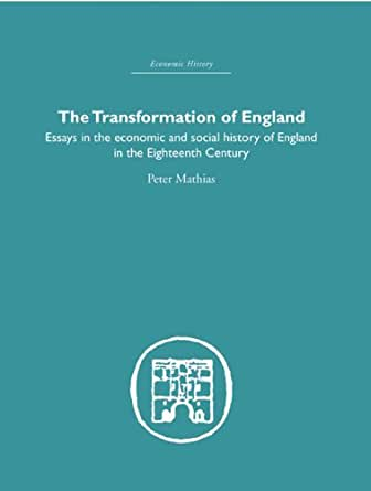 social history of england essay His essay 'must england's beauty perish  during the second war, the same  qualities made his social history (1944) as much an expression.