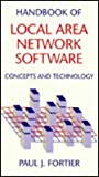 Handbook of Local Area Network Software, Paul L. Fortier, 0849374049