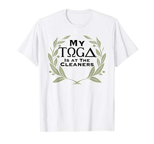 Togas For Women (Funny Toga Tshirt)