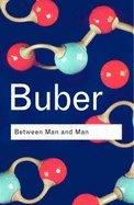 Download Between Man & Man (02) by Buber, Martin [Paperback (2002)] pdf