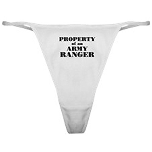 CafePress - Property Of An Army Ranger - Thong Underwear, Funny Womens Panties