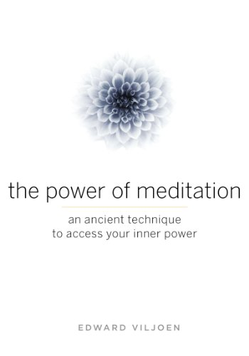 The Power of Meditation: An Ancient Technique to Access Your Inner Power cover
