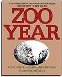 Zoo Year, Alice Schick and Sara Ann Friedman, 0397318138