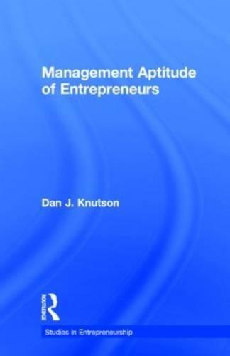 Management Aptitude of Entrepreneurs (Garland Studies in Entrepreneurship)