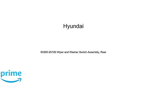 Genuine Hyundai 93360-25100 Wiper and Washer Switch Assembly Rear
