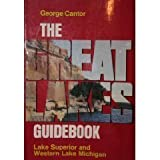The Great Lakes Guidebook, George Cantor, 0472196529