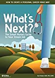 What's Next: The Smart Nurse's Guide to Your Dream Job