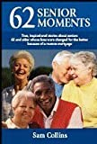 62 Senior Moments, Sam Collins, 0979879108