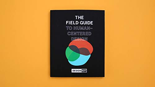 The Field Guide to Human-Centered
