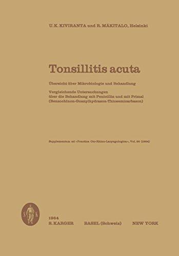 Tonsillitis acuta: Übersicht über Mikrobiologie und Behandlung Vergleichende Untersuchungen über die Behandlung mit Penicillin und mit Primal (Benzochinon-Guanylhydrazon-Thiosemicarbazon)