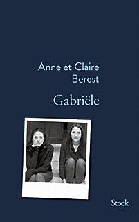 Gabriële, Berest, Anne