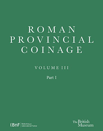 Roman Provincial Coinage III: Nerva, Trajan and Hadrian (AD 96-138)