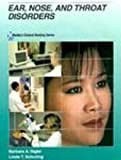 img - for Mosby's Clinical Nursing Series: Ear, Nose and Throat Disorders, 1e book / textbook / text book