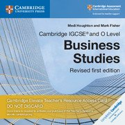 Cambridge IGCSE® and O Level Business Studies Revised Cambridge Elevate Teacher's Resource Access Card (Cambridge International IGCSE) pdf