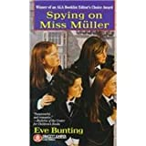Front cover for the book Spying on Miss Muller by Eve Bunting