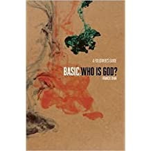 Basic: Who is God? by Francis Chan