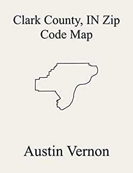 Amazon.com: Clark County, Indiana Zip Code Map: Includes ... on westport indiana map, chelsea indiana map, cambridge indiana map, galena indiana map, bethlehem indiana map, needham indiana map, burket indiana map, united states indiana map, scottsburg indiana map, west washington indiana map, burlington indiana map, wawasee indiana map, bartlett indiana map, chalmers indiana map, nabb indiana map, edwardsport indiana map, portsmouth indiana map, belmont indiana map, canton indiana map, burnettsville indiana map,