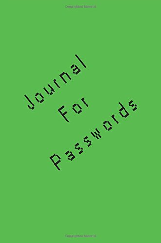 Journal For Passwords: 6 x 9, 108 Lined Pages (diary, notebook, journal)