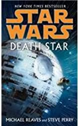 [(Star Wars: Death Star)] [ By (author) Michael Reaves, By (author) Steve Perry ] [December, 2008]