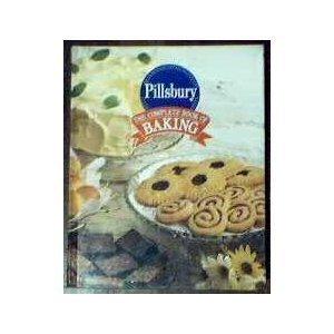 (Pillsbury: The Complete Book of Baking)