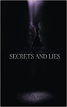 Book Jerome Barker: Clearance Clairvoyant: Secrets and Lies: Volume 1 by Mr Glenn Haigh (2016-01-06)
