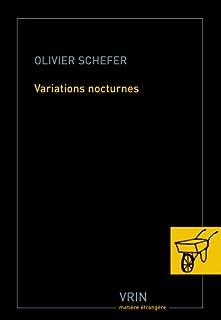 Variations nocturnes, Schefer, Olivier