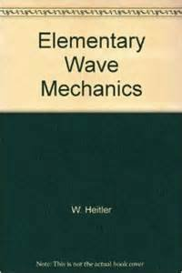 Elementary Wave Mechanics, With Applications to Quantum Chemistry