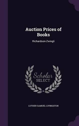 Download Auction Prices of Books: Richardson-Zwingli pdf